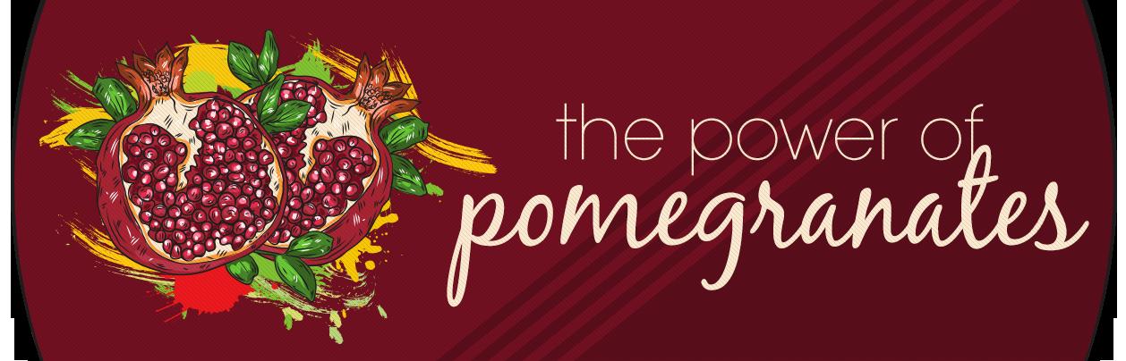 The Benefits of Pomegranates